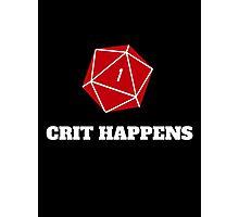 Crit Happens Photographic Print