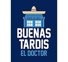 Buenas El Doctor Photographic Print