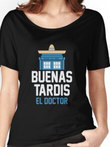 Buenas El Doctor Women's Relaxed Fit T-Shirt