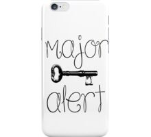 MAJOR KEY ALERT iPhone Case/Skin