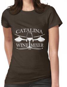 Catalina wine mixer Womens Fitted T-Shirt