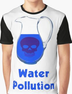 Water Pollution Graphic T-Shirt
