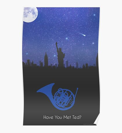 Have you met ted? - french horn version Poster