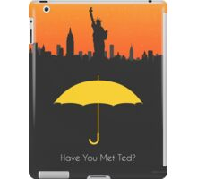 Have you met ted? - yellow umbrella version iPad Case/Skin