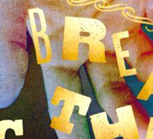 Break the Chains Sticker