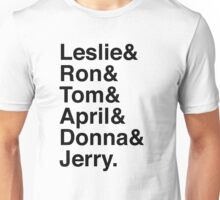 Leslie & Ron & Tom & April & Donna & Jerry. (Parks & Rec) Unisex T-Shirt