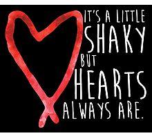 Shaky Hearts - White Text Photographic Print