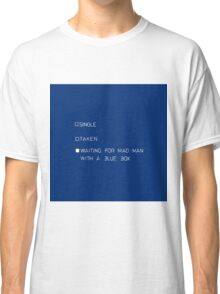 waitning for special someone Classic T-Shirt