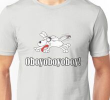 Puppy is excited about everything! Unisex T-Shirt