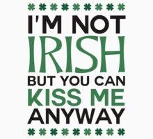 I'm Not Irish Kids Tee