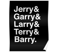 Jerry & Garry & Larry & Terry & Barry. (Parks & Rec) (Inverse) Poster