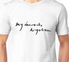 my dearest, angelica Unisex T-Shirt
