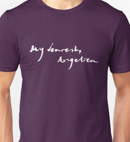 my dearest, angelica Unisex T-Shirt