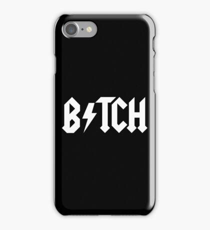 BITCH - AC DC PARODY iPhone Case/Skin