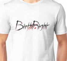 BirthRight - Black Text Unisex T-Shirt