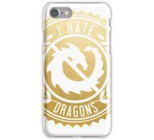 I Hate Dragons iPhone Case/Skin