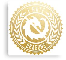 I Hate Dragons Metal Print