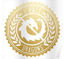 I Hate Dragons Poster