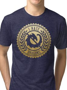 I Hate Dragons Tri-blend T-Shirt