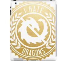 I Hate Dragons iPad Case/Skin