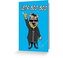 Lets Boo Boo 2 Greeting Card