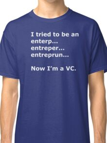 Now I'm a VC Classic T-Shirt