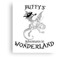 Buffy's  Adventures in Wonderland Canvas Print