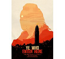 Ye Who Enter Here Photographic Print