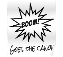 BOOM! Goes the Canon Poster