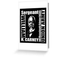 William Harvey Carney Greeting Card