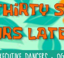 Executive Dancers 2016 Sticker