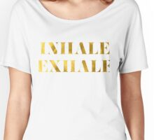 Inhale Exhale Faux Gold Foil Women's Relaxed Fit T-Shirt
