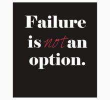 Failure is not an option One Piece - Long Sleeve
