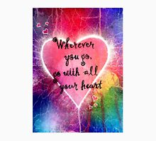 Go With All Your Heart Classic T-Shirt