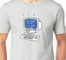 the internet is not a crime Unisex T-Shirt