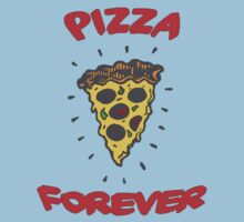 PIZZA IS FOREVER Baby Tee