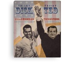 Dick & Ted Canvas Print