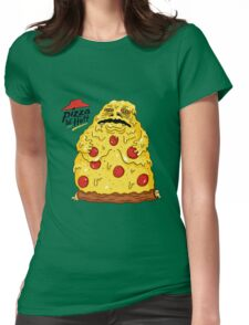 PIZZA .. YOU'RE THE HUTT Womens Fitted T-Shirt