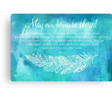 A Home Blessing Canvas Print
