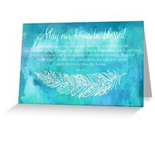 A Home Blessing Greeting Card