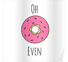 Donut Even Poster