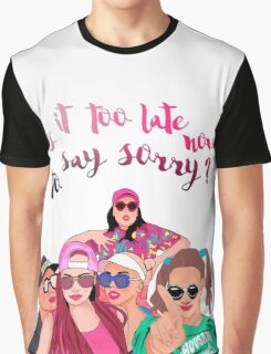 Sorry? Graphic T-Shirt