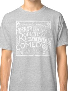 movies are like  Classic T-Shirt
