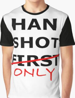 Han Shot Only Graphic T-Shirt