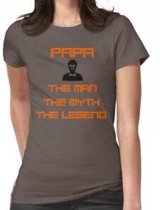 PAPA MAN MYTH LEGEND Womens Fitted T-Shirt