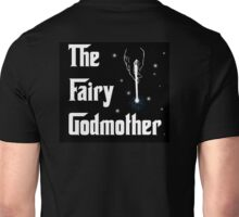 The Fairy Godmother Unisex T-Shirt