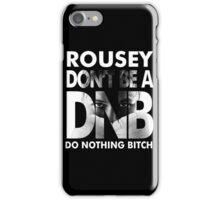 ronda rousey iPhone Case/Skin