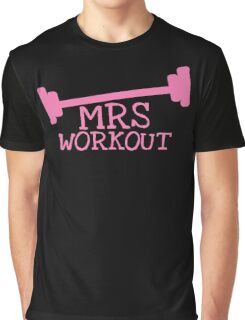 MRS WORKOUT Graphic T-Shirt
