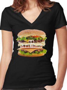 Hamburger-Do something- Fast food  Women's Fitted V-Neck T-Shirt