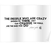 crazy people change the world - steve jobs / ver.2 Poster